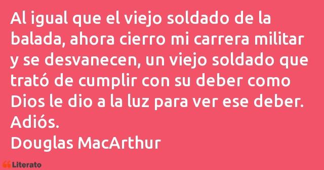 Douglas Macarthur Al Igual Que El Viejo Soldado