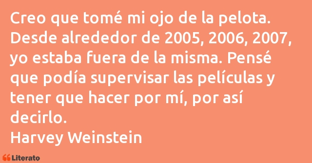 Frases de Harvey Weinstein