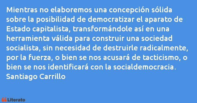Frases de Santiago Carrillo