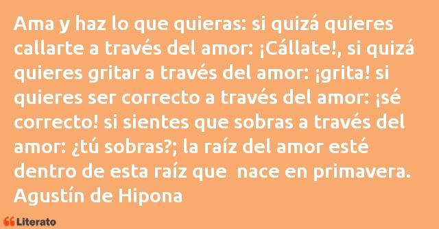 Agustín De Hipona Ama Y Haz Lo Que Quieras Si Q
