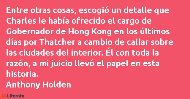 Frases de Anthony Holden