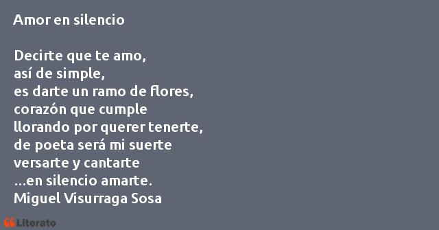 Miguel Visurraga Sosa Amor En Silencio Decirte Que T