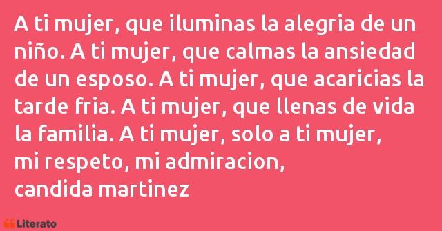 Cándida Martínez López A Ti Mujer Que Iluminas La Al