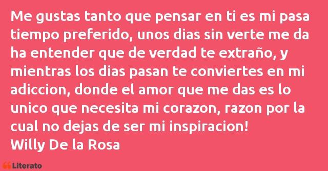 Willy De La Rosa Me Gustas Tanto Que Pensar En