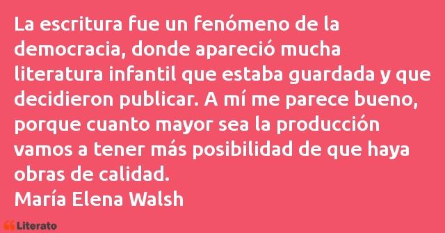 María Elena Walsh La Escritura Fue Un Fenómeno
