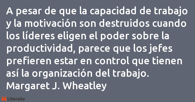 Frases de Margaret J. Wheatley