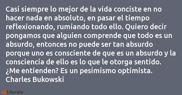 Charles Bukowski Casi Siempre Lo Mejor De La Vi