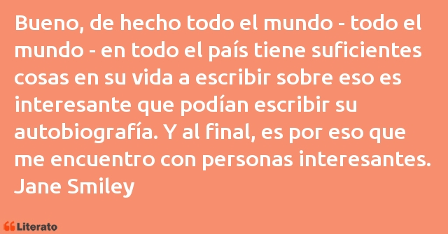 Frases de Jane Smiley