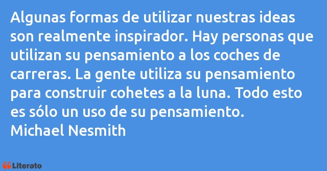 Frases de Michael Nesmith