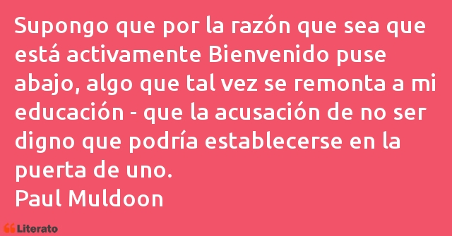 Frases de Paul Muldoon