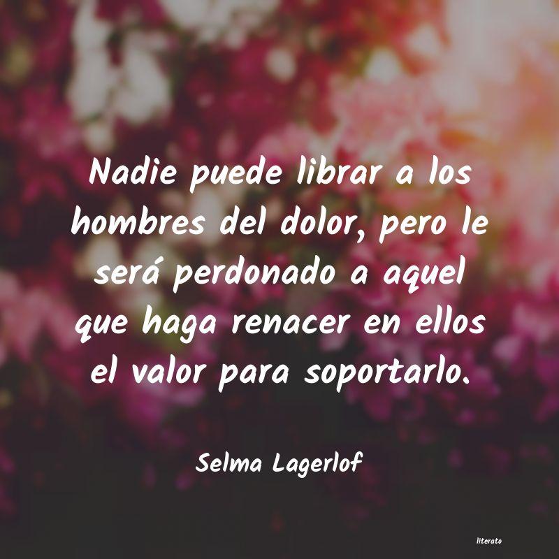 Selma Lagerlof Nadie Puede Librar A Los Hombr