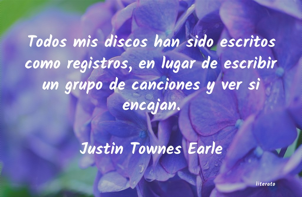 Frases de Justin Townes Earle