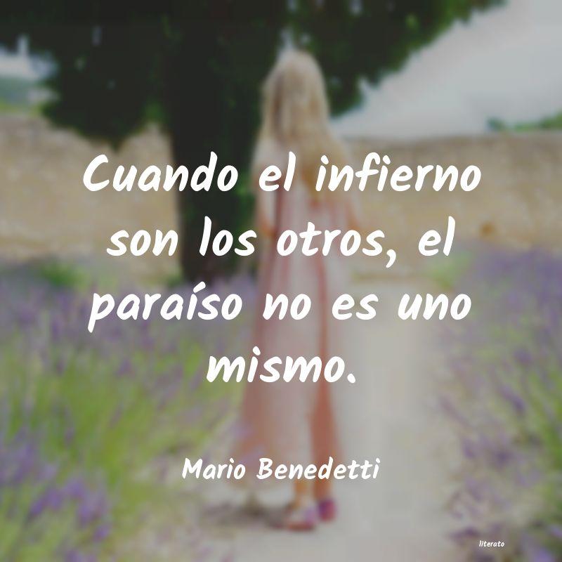Mario Benedetti Cuando El Infierno Son Los Otr