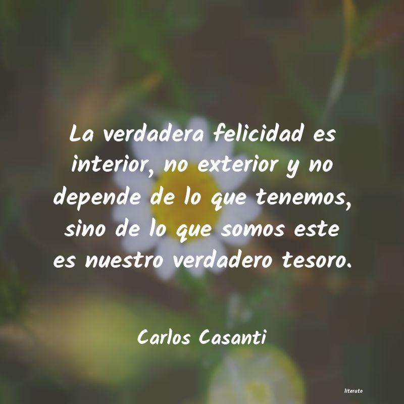 Carlos Casanti La Verdadera Felicidad Es Inte