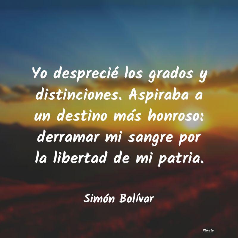 Frases A La Patria Peru Independencia Simon Bolivar Literato