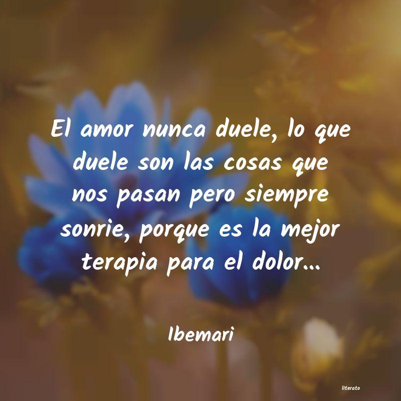 Ibemari El Amor Nunca Duele Lo Que Du
