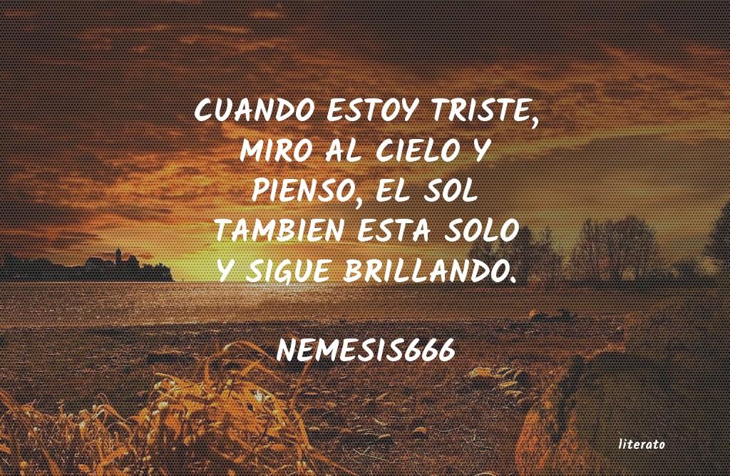 Nemesis666 Cuando Estoy Triste Miro Al C