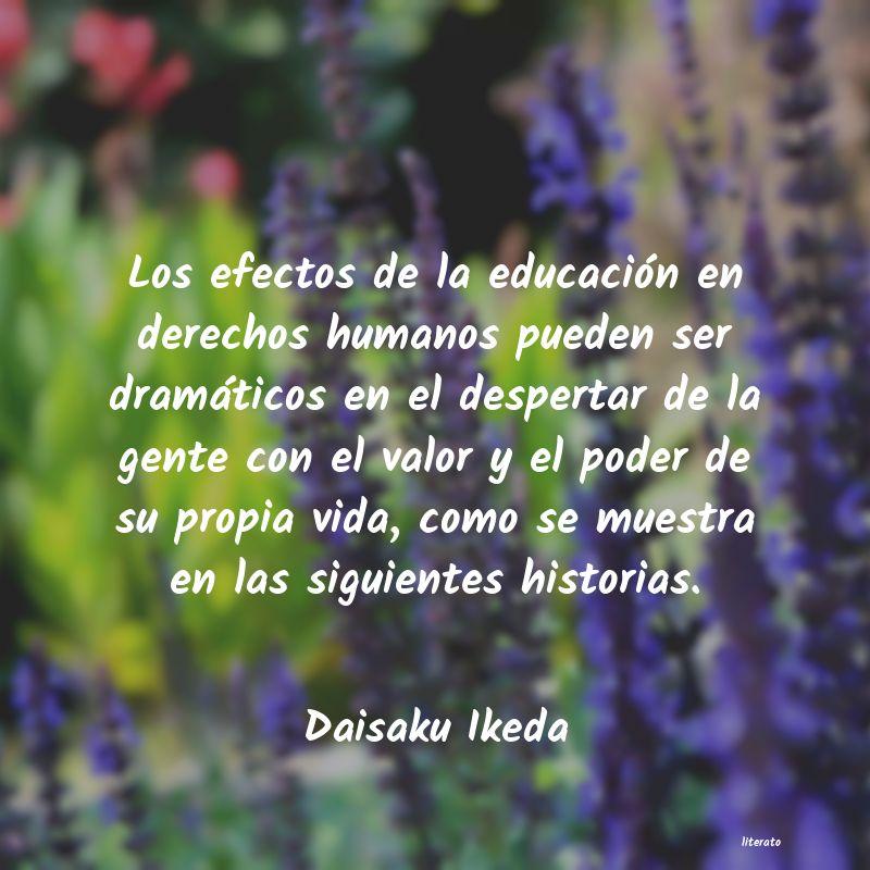 Daisaku Ikeda Los Efectos De La Educación E