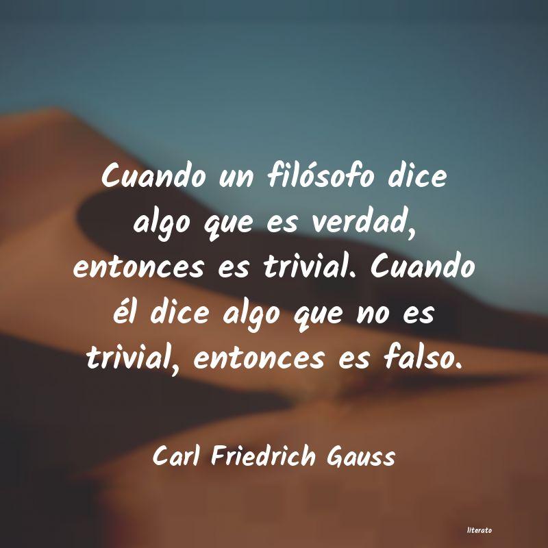 Carl Friedrich Gauss Cuando Un Filósofo Dice Algo