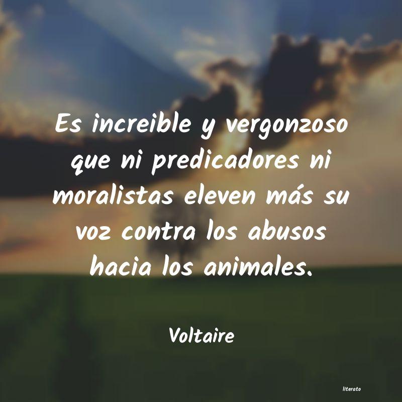 Voltaire Es Increible Y Vergonzoso Que