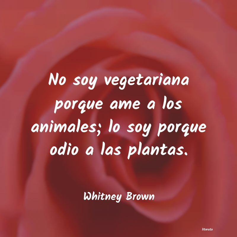 Frases de Whitney Brown