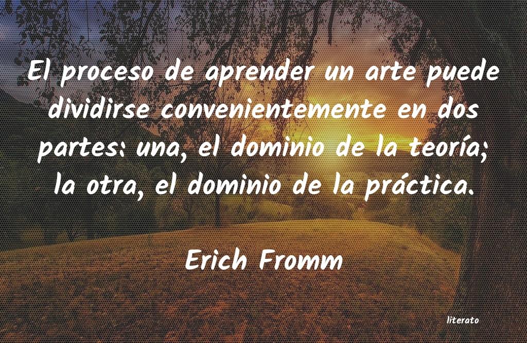 Erich Fromm El Proceso De Aprender Un Arte