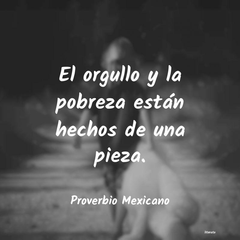 Frases De Orgullo Mexicano Literato