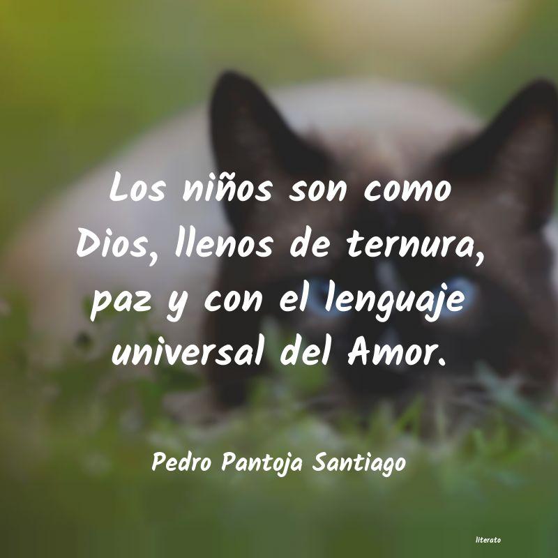 Pedro Pantoja Santiago Los Niños Son Como Dios Llen