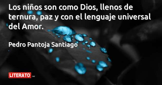 Frases de Pedro Pantoja Santiago