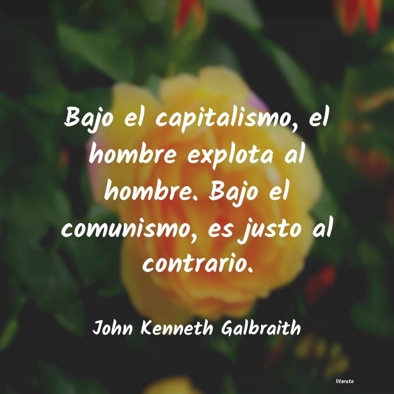 Frases de John Kenneth Galbraith