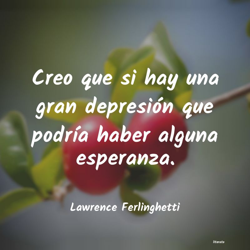 Frases de Lawrence Ferlinghetti