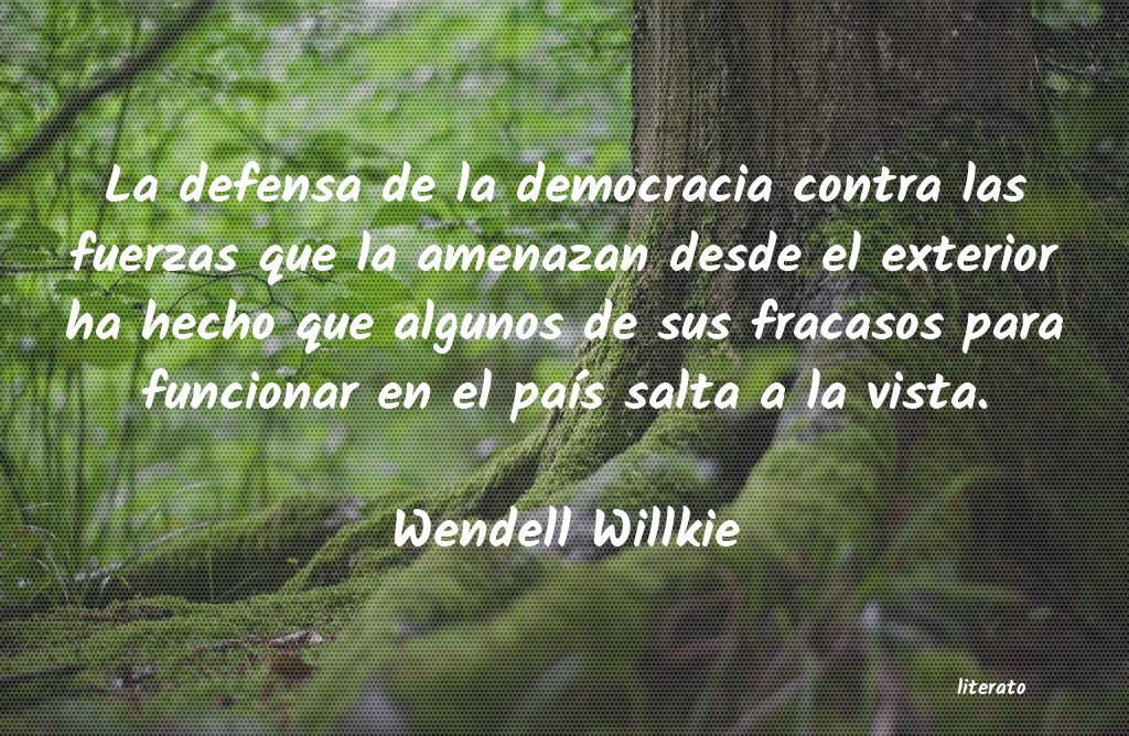 Frases de Wendell Willkie
