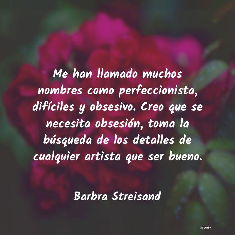 Barbra Streisand Me Han Llamado Muchos Nombres