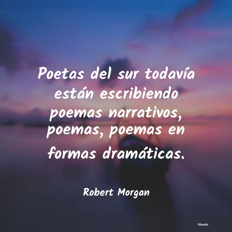Frases de Robert Morgan