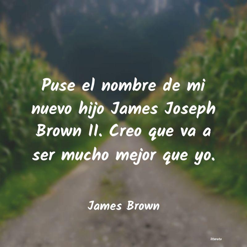 Frases De James Brown Literato