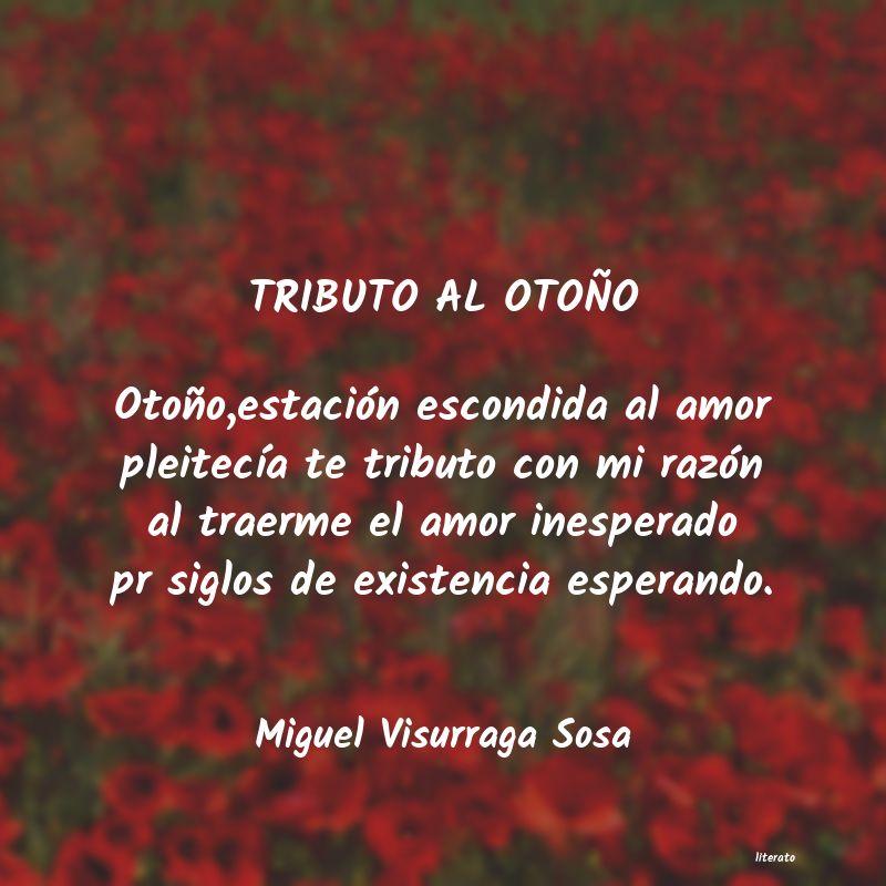 Miguel Visurraga Sosa Tributo Al Otoño Otoñoestac