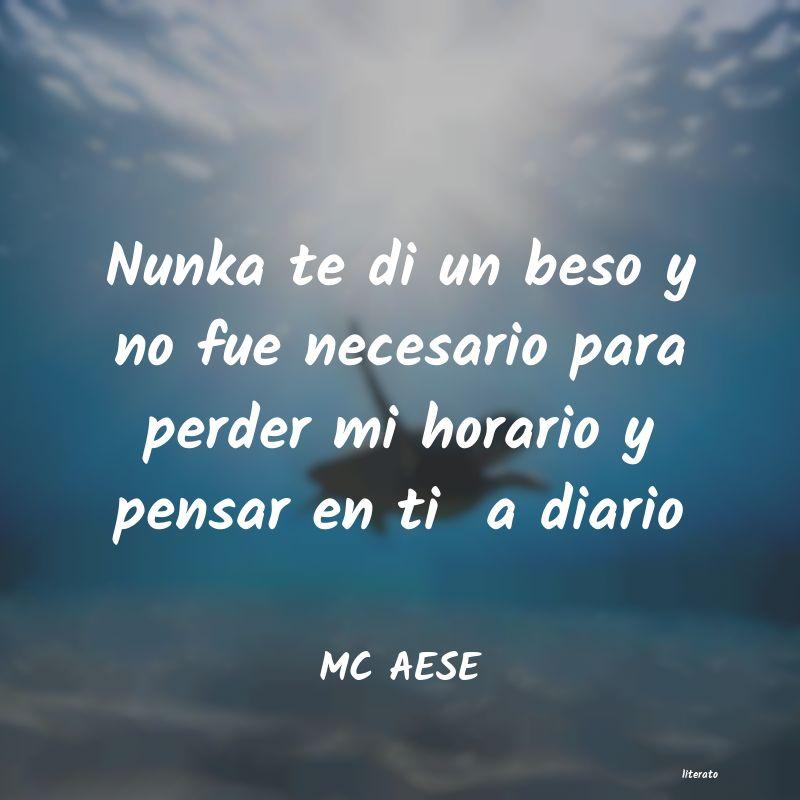 Mc Aese Nunka Te Di Un Beso Y No Fue N