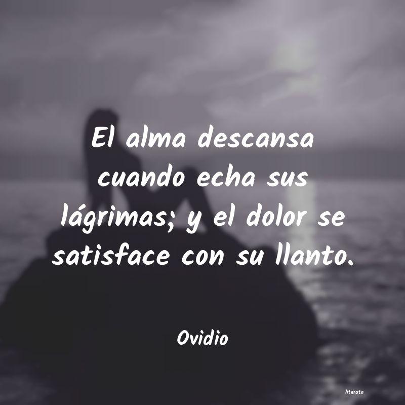 Ovidio El Alma Descansa Cuando Echa S