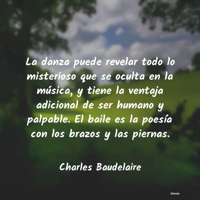 Charles Baudelaire La Danza Puede Revelar Todo Lo
