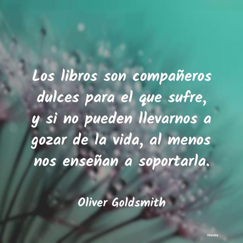 Oliver Goldsmith Los Libros Son Compañeros Dul