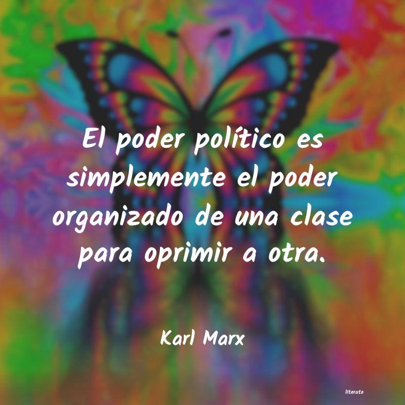 Karl Marx El Poder Político Es Simpleme