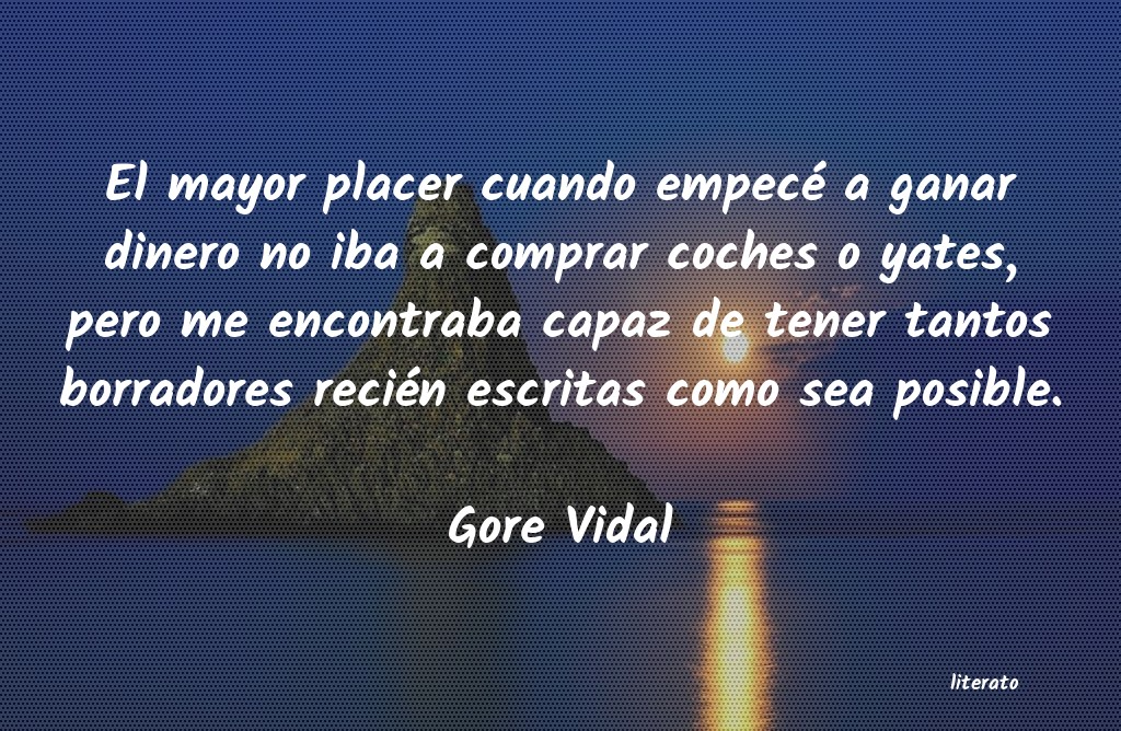 Gore Vidal El Mayor Placer Cuando Empecé