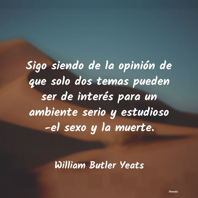 Frases de William Butler Yeats