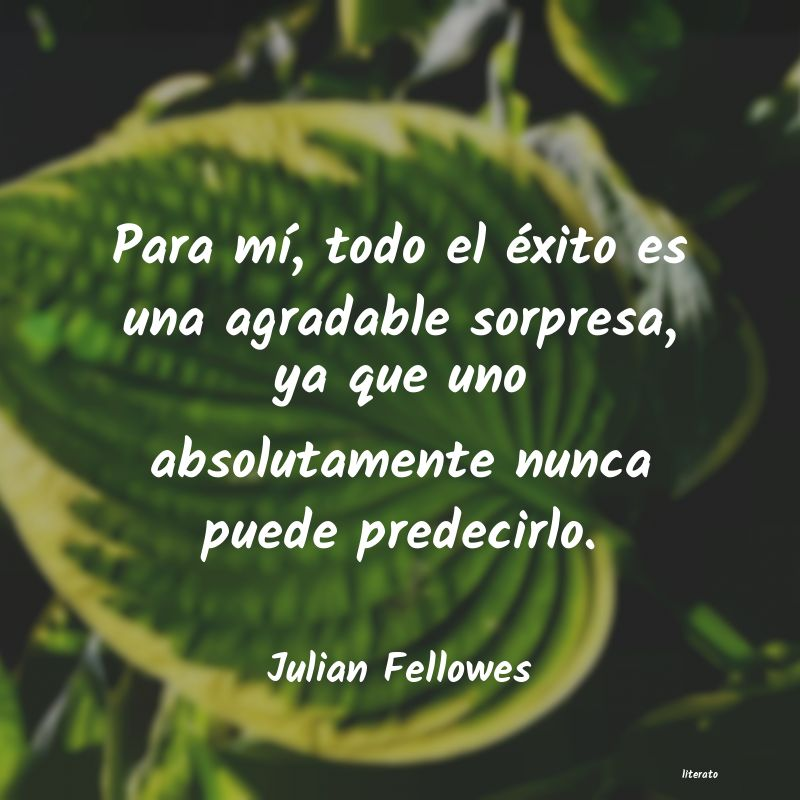 Frases de Julian Fellowes