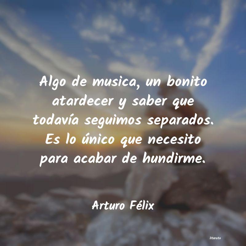 Arturo Félix Algo De Musica Un Bonito Atar