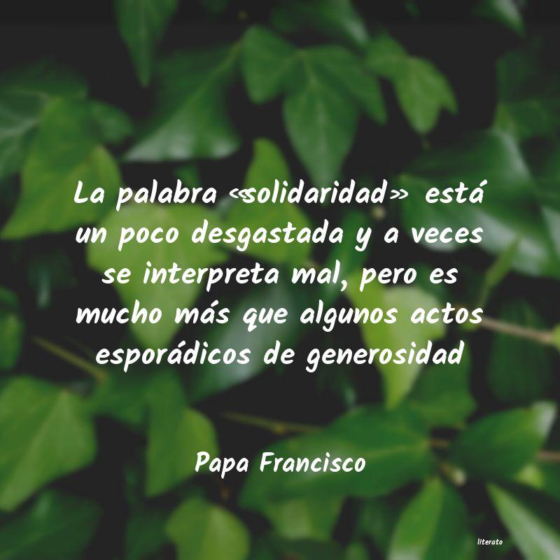 Papa Francisco La Palabra Solidaridad Est