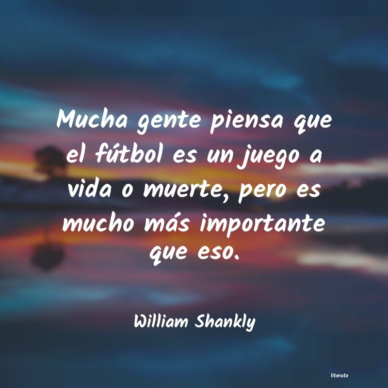 Frases de William Shankly