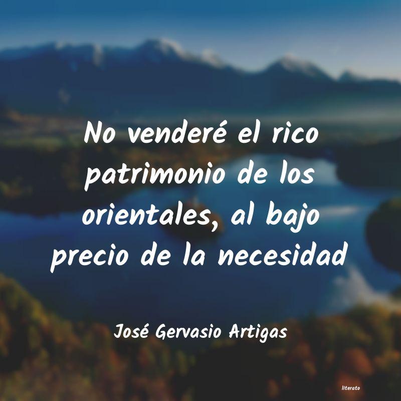 José Gervasio Artigas No Venderé El Rico Patrimonio