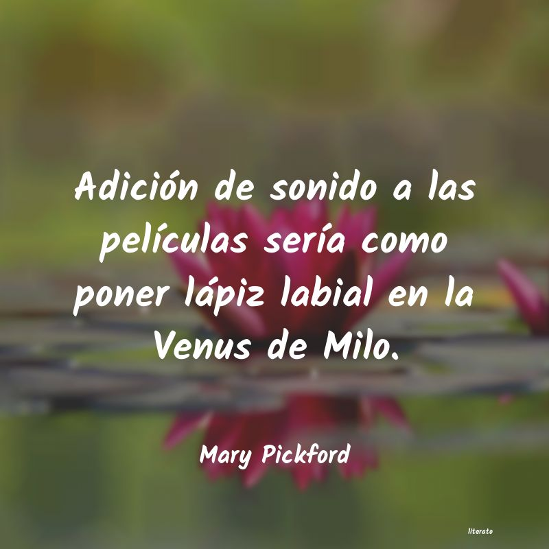 Frases de Mary Pickford