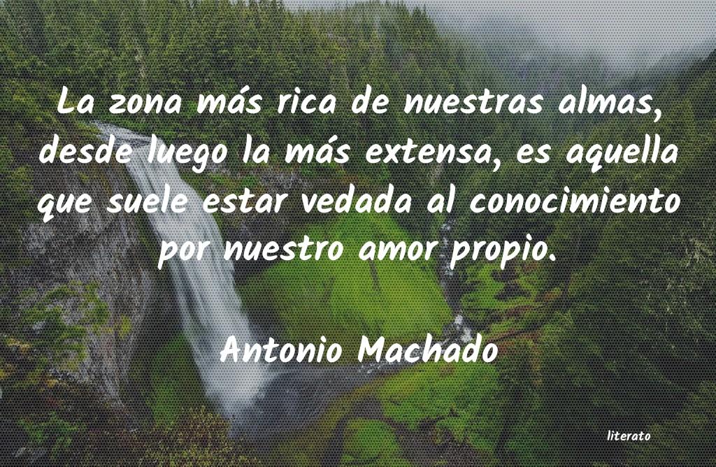 Antonio Machado La Zona Más Rica De Nuestras